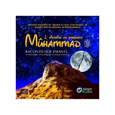 CD L'histoire du prophète Muhammad racontée aux enfants