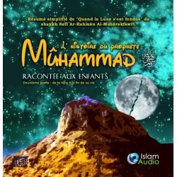 l'histoire du prophète Muhammad racontée aux enfant seconde partie (téléchargement)