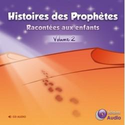 Histoires des prophètes expliquées aux enfants volume 2 (téléchargement)
