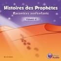 Histoires des prophètes racontées aux enfants volume 2 (téléchargement)