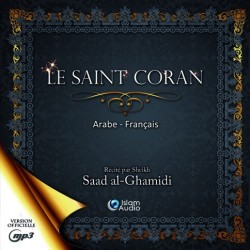 Le saint Coran en arabe français du shaykh al-Ghamidi (téléchargement)