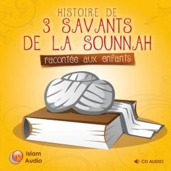 Histoires de 3 savants de la sunna racontées aux enfants (téléchargement)