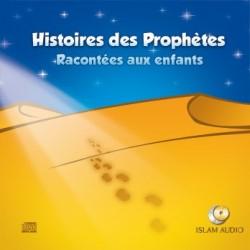 Histoires des Prophètes Racontées aux enfants