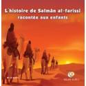 L'histoire de Salmân al-farissi racontée aux enfants (téléchargement)
